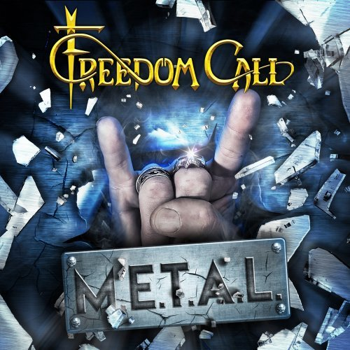 METAL / FREEDOM CALL