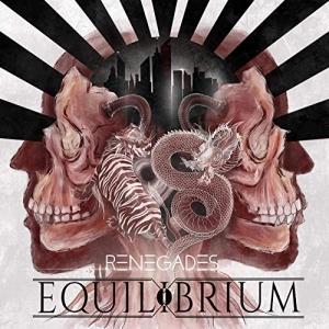 RENEGADES / EQUILIBRIUM