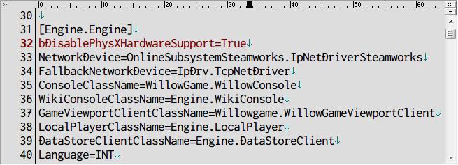 PC ゲーム Borderlands The Pre-Sequel ゲームプレイ最適化メモ、物理エンジン PhysX 設定変更、%USERPROFILE%\Documents\My Games\Borderlands The Pre-Sequel\WillowGame\Config フォルダにある WillowEngine.ini ファイルを開き、 [Engine.Engine] セクションに bDisablePhysXHardwareSupport=True を追加