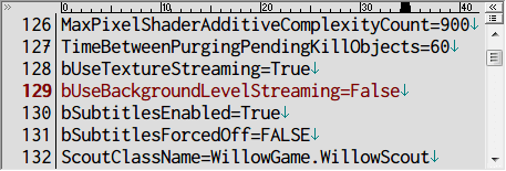 PC ゲーム Borderlands The Pre-Sequel ゲームプレイ最適化メモ、テクスチャストリーミング無効化方法、%USERPROFILE%\Documents\My Games\Borderlands The Pre-Sequel\WillowGame\Config フォルダにある WillowEngine.ini ファイルを開き、[Engine.Engine] セクションにある bUseBackgroundLevelStreaming を False にする