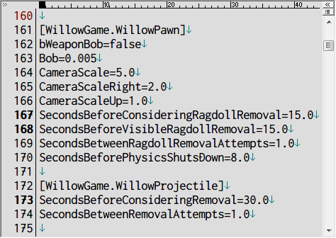 PC ゲーム Borderlands 2 GOTY ゲームプレイ最適化メモ、ラグドール時間調整(パフォーマンス改善)、%USERPROFILE%\Documents\My Games\Borderlands 2\WillowGame\Config フォルダにある WillowGame.ini ファイルを開き、[WillowGame.WillowPawn] セクション SecondsBeforeConsideringRagdollRemoval と SecondsBeforeVisibleRagdollRemoval、[WillowGame.WillowProjectile] セクション SecondsBeforeConsideringRemoval のデフォルト値 600(600秒=10分)を下げる