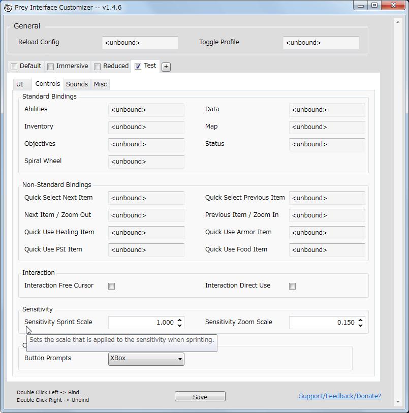PC ゲーム Prey (2017年版) ゲームプレイ最適化メモ、Prey Interface Customizer v1.4.6 の Controls タブにある Sensitivity の Sensitivity Sprint Scale 値を変更することで、走っている間のマウス感度の調整が可能、デフォルト値 0.650 は通常マウス操作より感度が低く設定、Sensitivity Sprint Scale 値 を 1.000 にすることで歩行時のマウス感度と同じになる