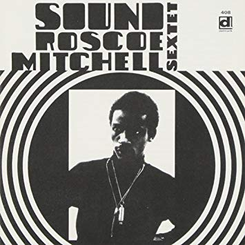 Roscoe Mitchell Sextet Sound