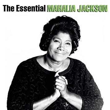 Mahalia Jackson_The Essential