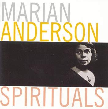 Marian Anderson_Spirituals