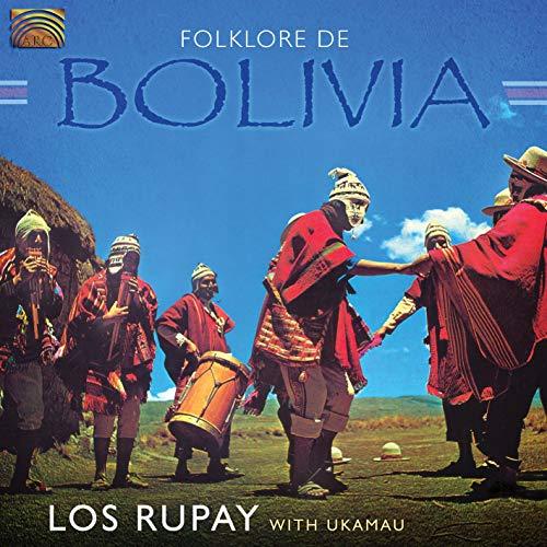 Los Rupay_Folklore de Bolivia