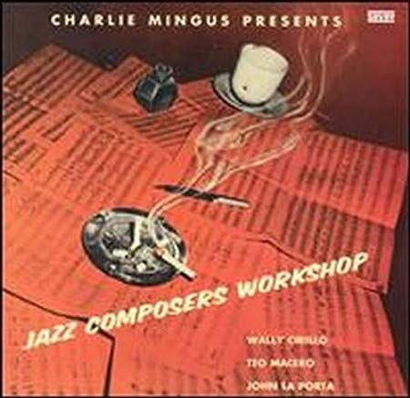 Charlie Mingus_Jazz Composers Workshop