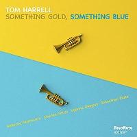 Tom Harrell_Something Gold, Something Blue