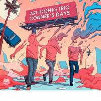 Ari Hoening Trio_Conner's Days Days